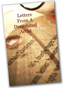 Letters From A Devastated Artist by Randy Elrod